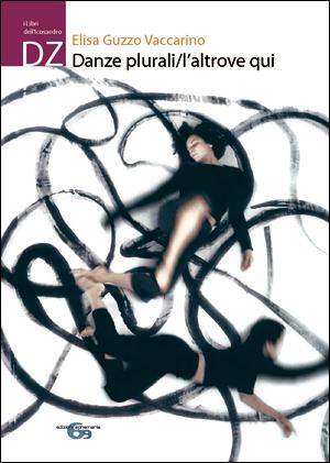 Copertina del libro danze plurali. L'altrove qui di Elisa Guzzo Vaccarino