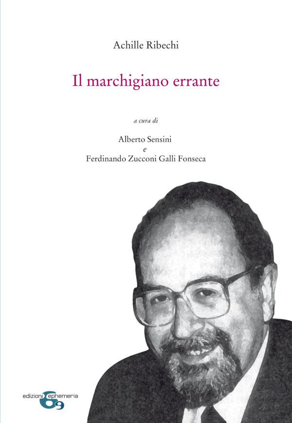 """""""Il marchigiano errante"""" di Achille Ribechi"""