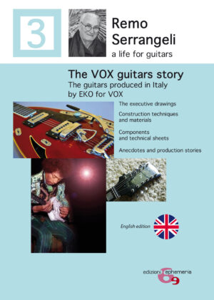 Copertina del libro The VOX guitar story di remo Serrangeli nella versione inglese